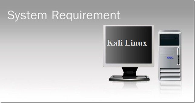 Kali Linux System-Requirements
